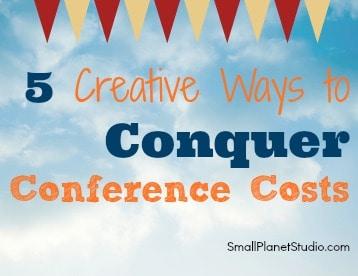 CreativeWaysToConquerConferenceCosts