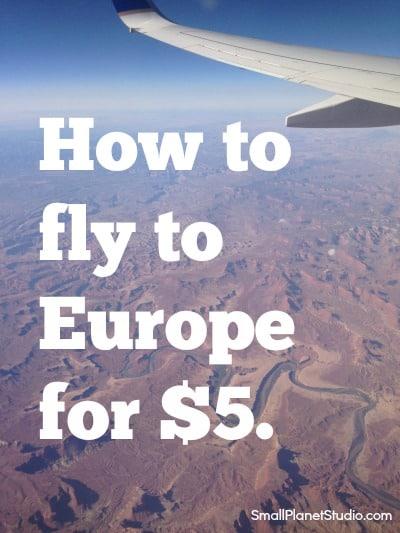 FlyToEuropefor5