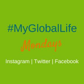 #MyGlobalLife