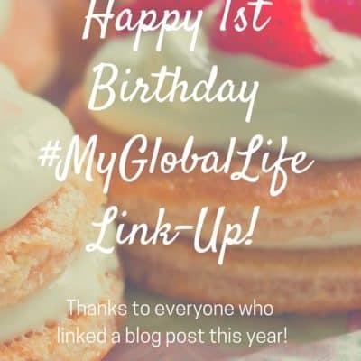 Happy 1st Birthday#MyGlobalLife Link-Up!