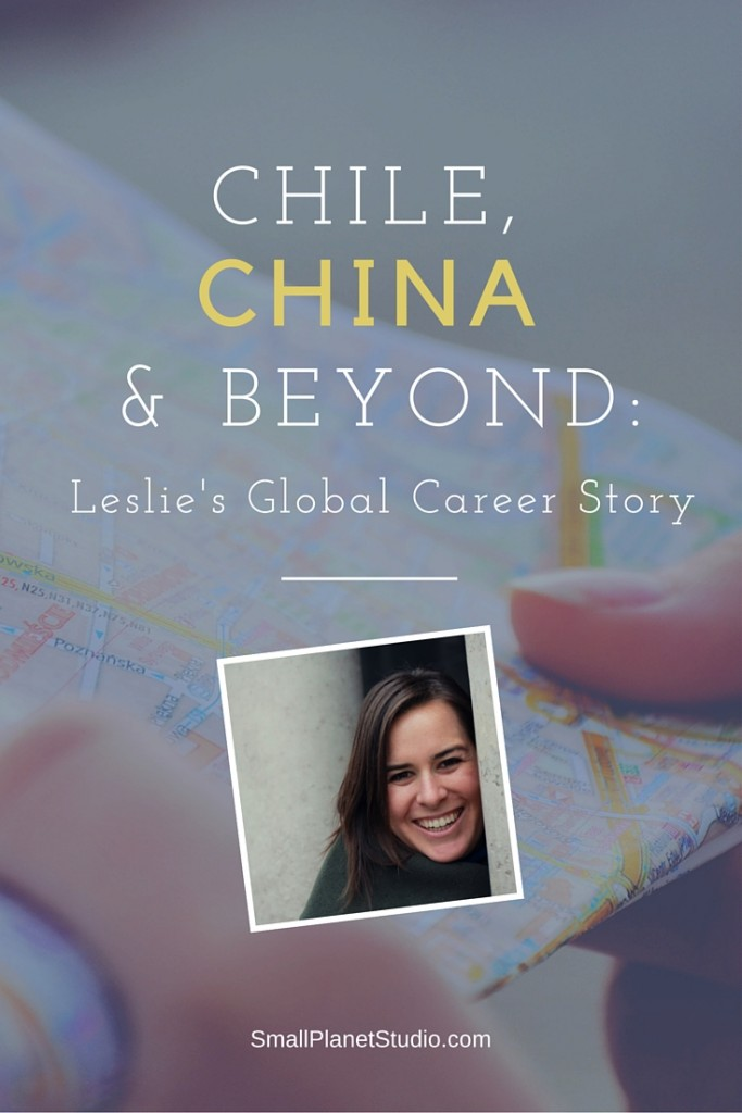 Leslie Forman tells her global career story from China and Chile
